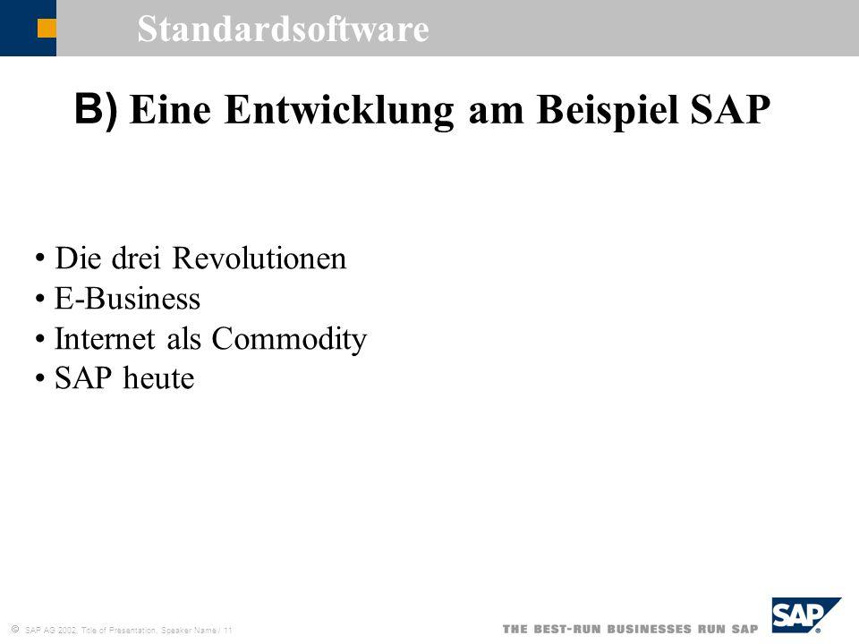 B) Eine Entwicklung am Beispiel SAP