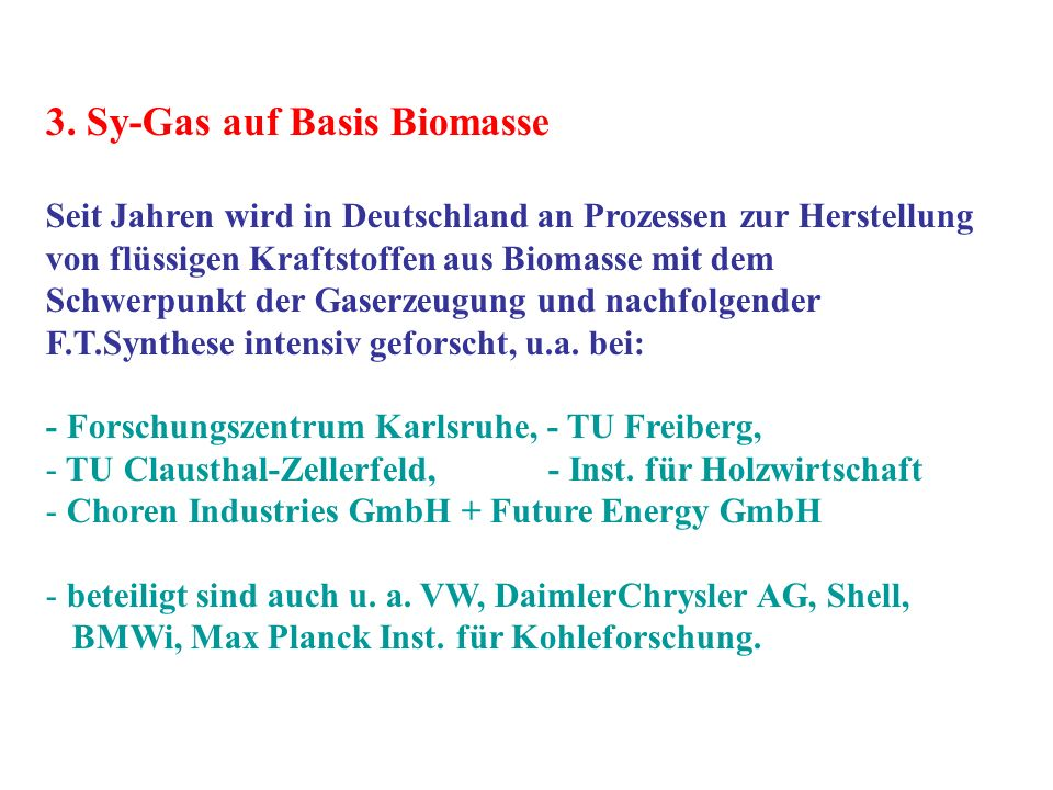 3. Sy-Gas auf Basis Biomasse
