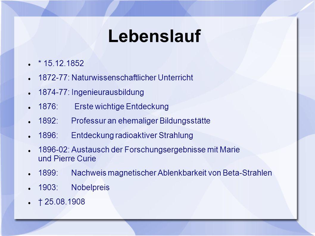 Lebenslauf * 15.12.1852 1872-77: Naturwissenschaftlicher Unterricht