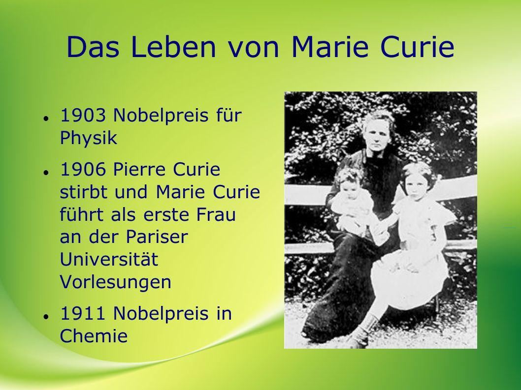 Das Leben von Marie Curie