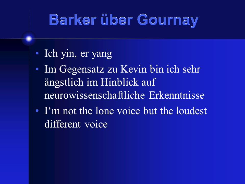 Barker über Gournay Ich yin, er yang