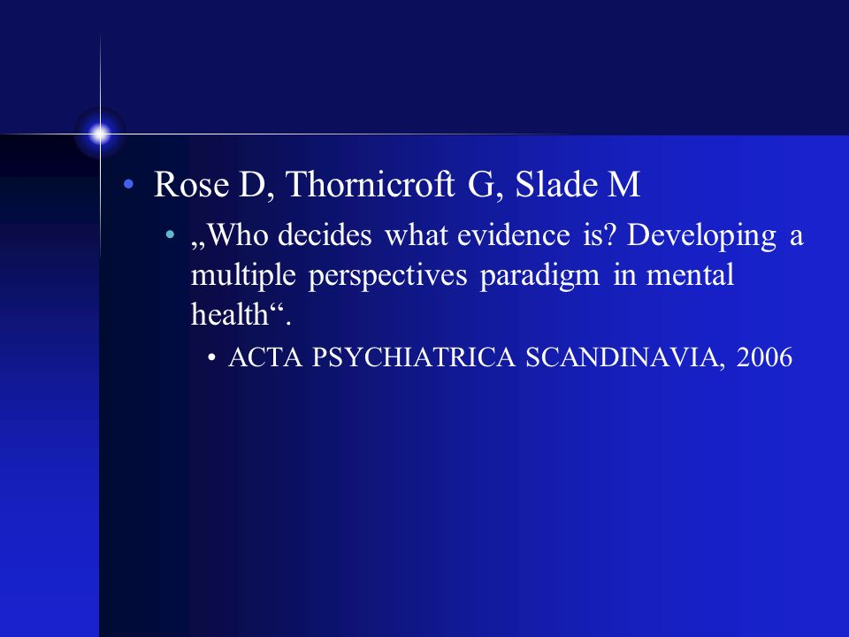 Rose D, Thornicroft G, Slade M