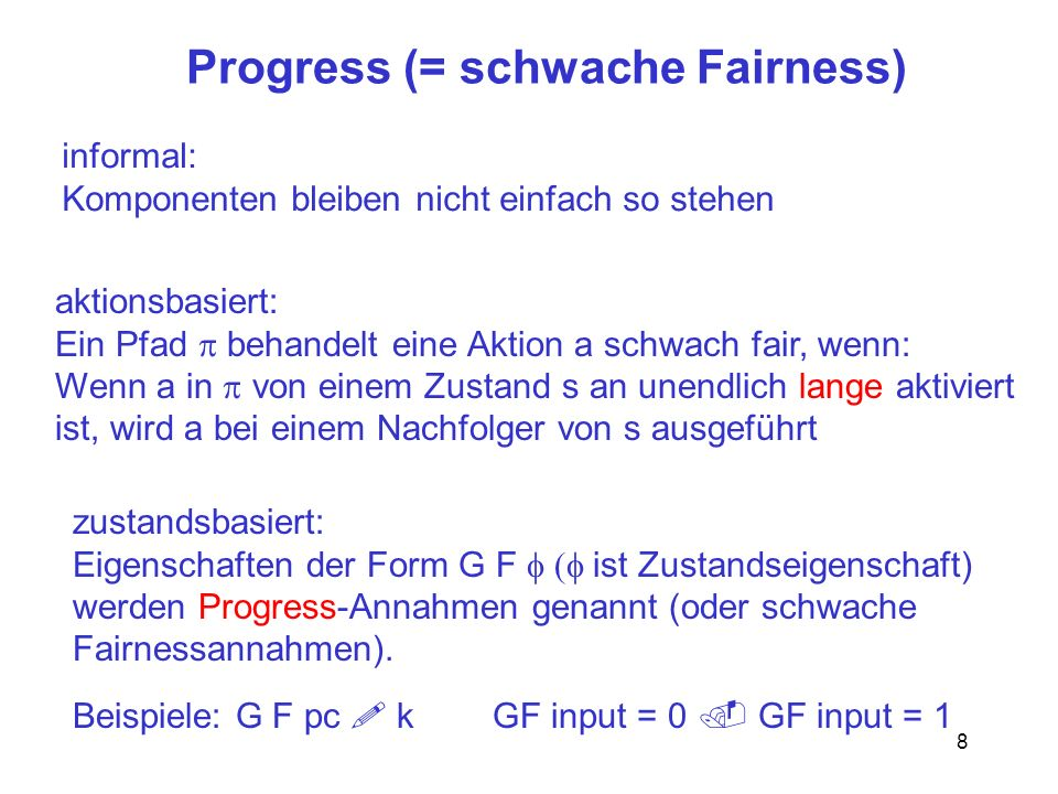 Progress (= schwache Fairness)