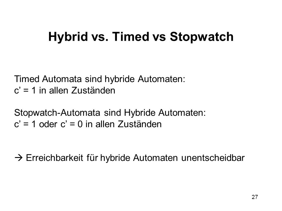Hybrid vs. Timed vs Stopwatch