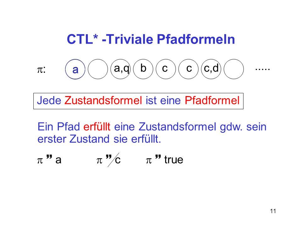 CTL* -Triviale Pfadformeln