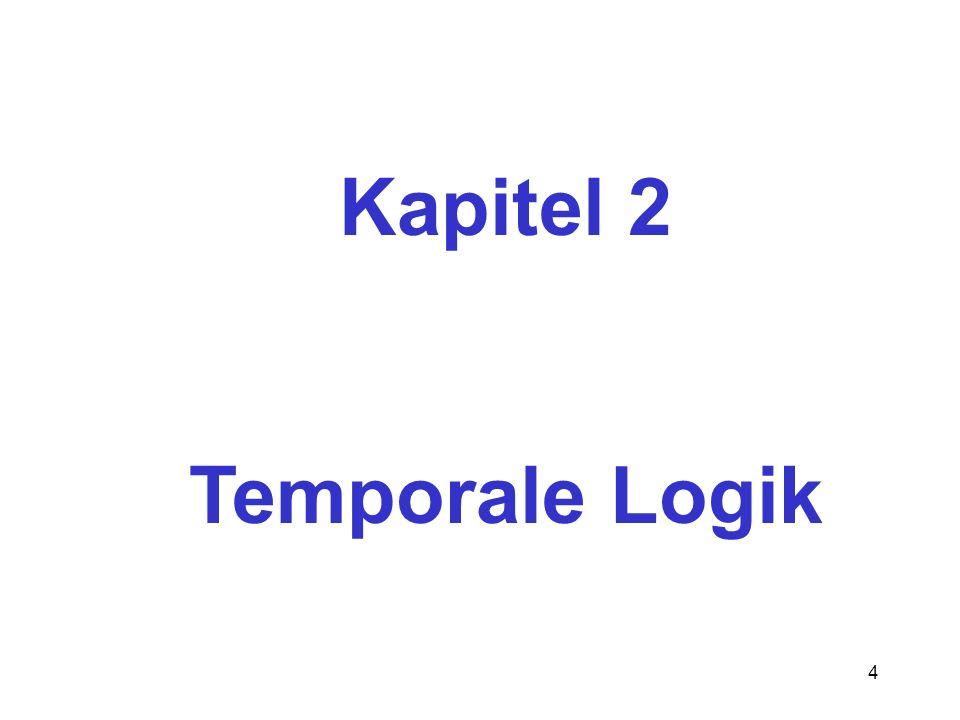 Kapitel 2 Temporale Logik