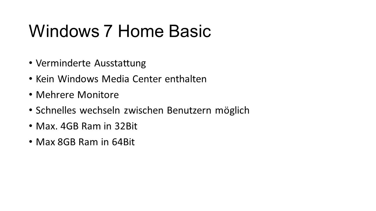 Windows 7 Home Basic Verminderte Ausstattung