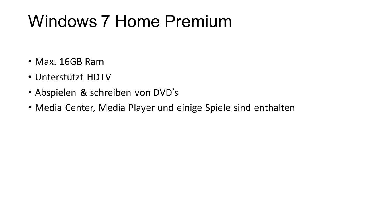 Windows 7 Home Premium Max. 16GB Ram Unterstützt HDTV