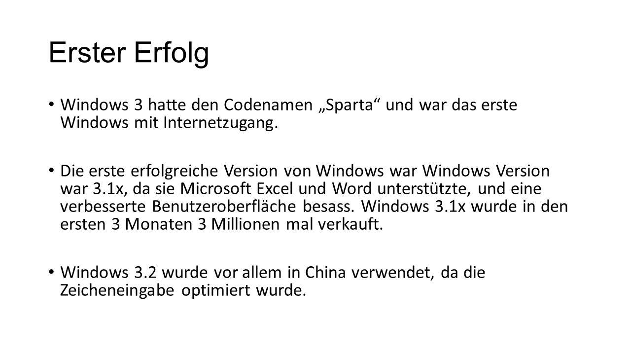 """Erster Erfolg Windows 3 hatte den Codenamen """"Sparta und war das erste Windows mit Internetzugang."""
