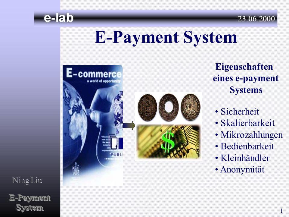 E-Payment System E-Payment System Eigenschaften eines e-payment