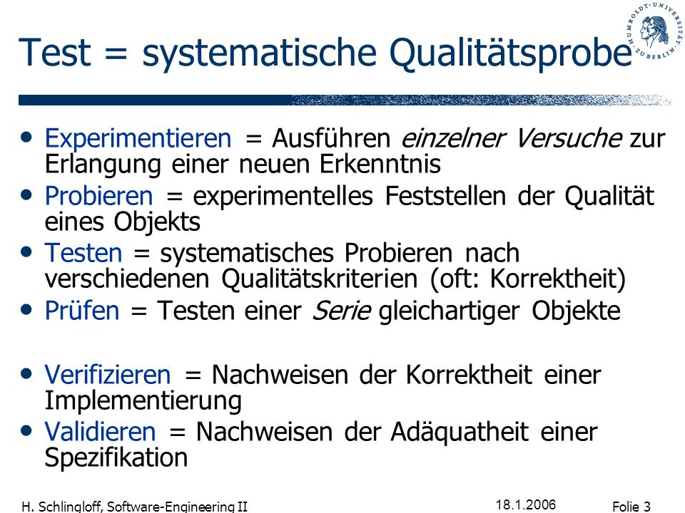 Test = systematische Qualitätsprobe