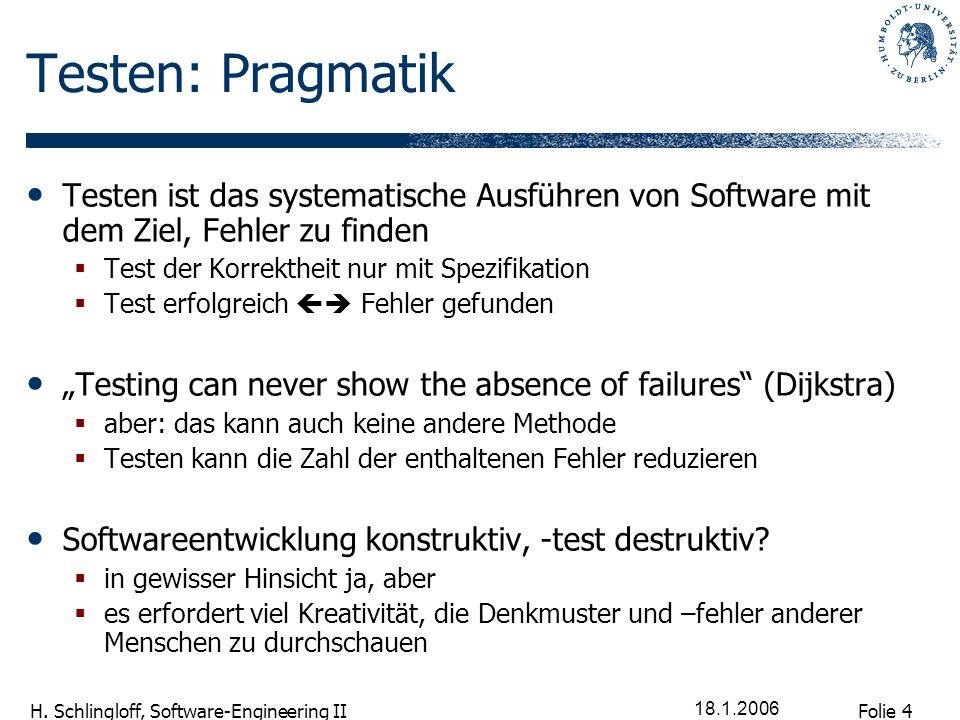Testen: Pragmatik Testen ist das systematische Ausführen von Software mit dem Ziel, Fehler zu finden.