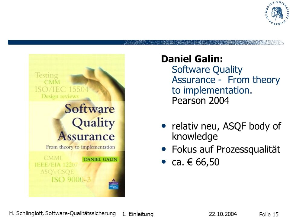 relativ neu, ASQF body of knowledge Fokus auf Prozessqualität