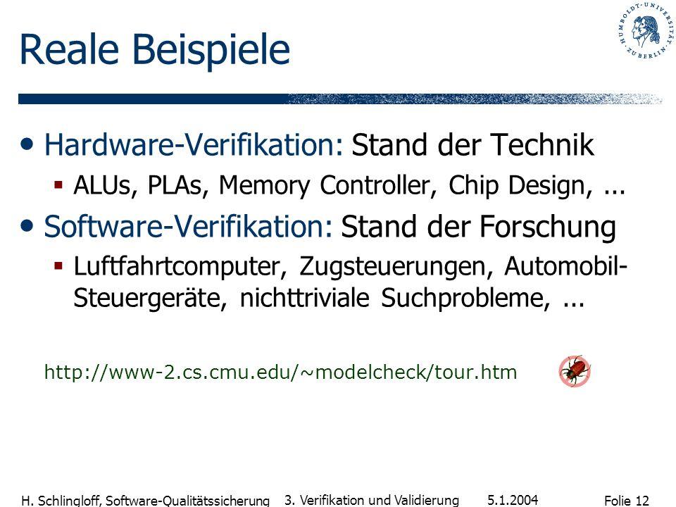 Reale Beispiele Hardware-Verifikation: Stand der Technik