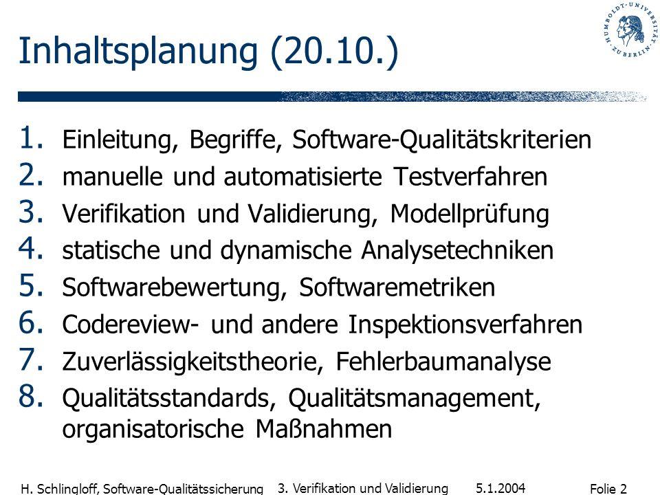 Inhaltsplanung (20.10.) Einleitung, Begriffe, Software-Qualitätskriterien. manuelle und automatisierte Testverfahren.