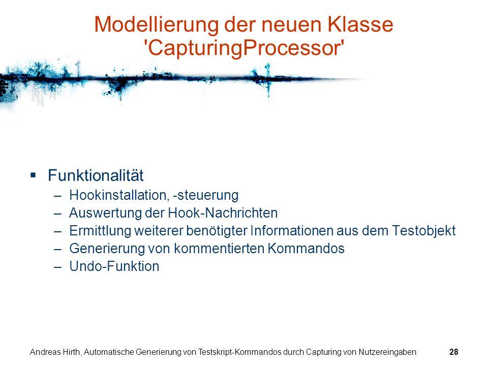 Modellierung der neuen Klasse CapturingProcessor