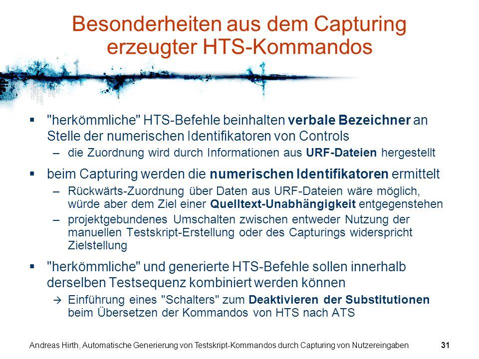 Besonderheiten aus dem Capturing erzeugter HTS-Kommandos