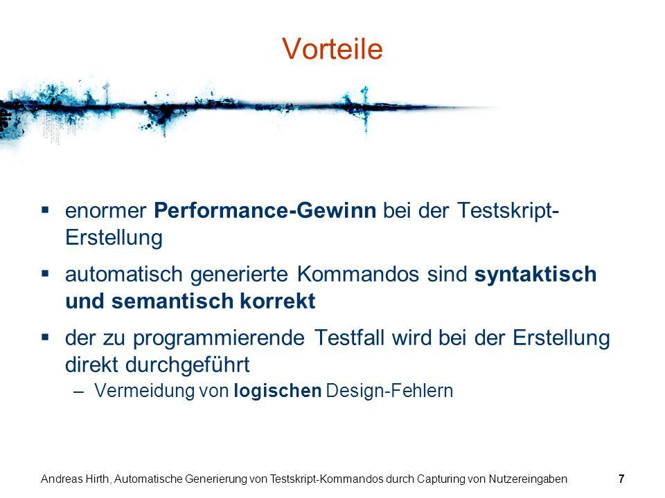 Vorteile enormer Performance-Gewinn bei der Testskript-Erstellung