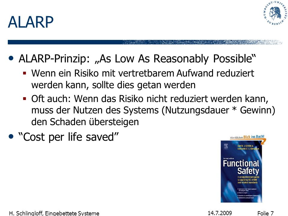 "ALARP ALARP-Prinzip: ""As Low As Reasonably Possible"
