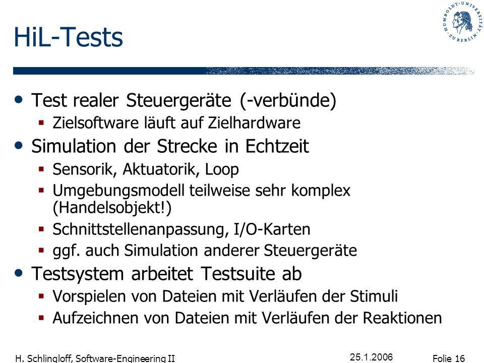 HiL-Tests Test realer Steuergeräte (-verbünde)