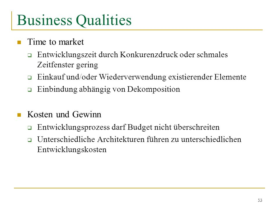 Business Qualities Time to market Kosten und Gewinn