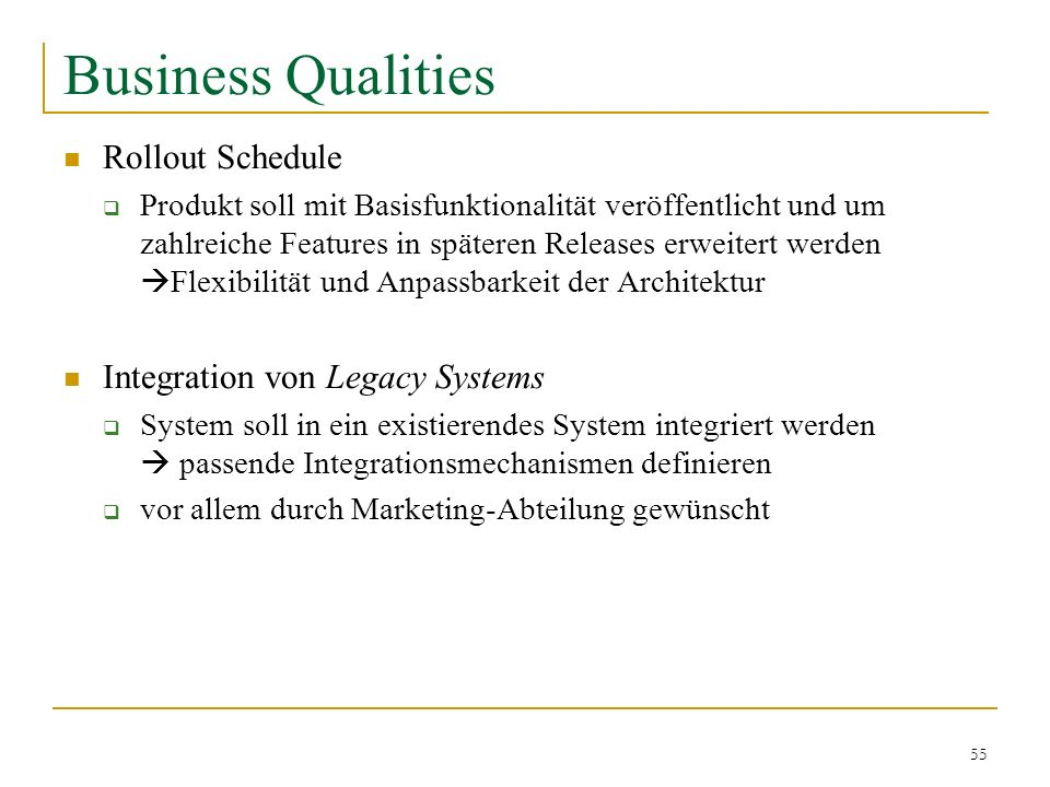 Business Qualities Rollout Schedule Integration von Legacy Systems