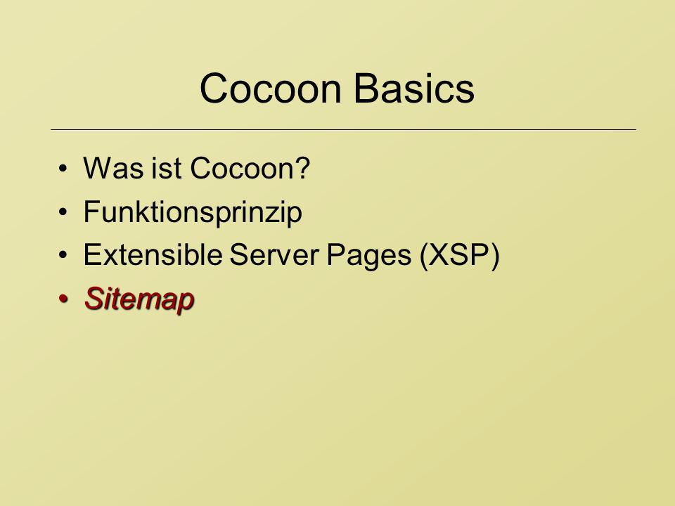 Cocoon Basics Was ist Cocoon Funktionsprinzip