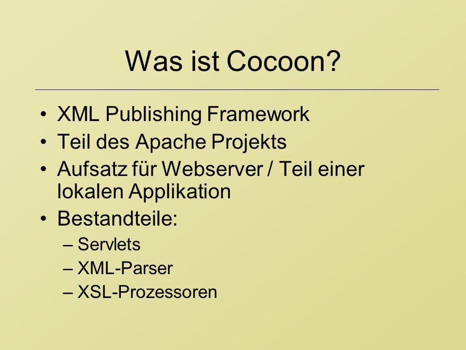 Was ist Cocoon XML Publishing Framework Teil des Apache Projekts