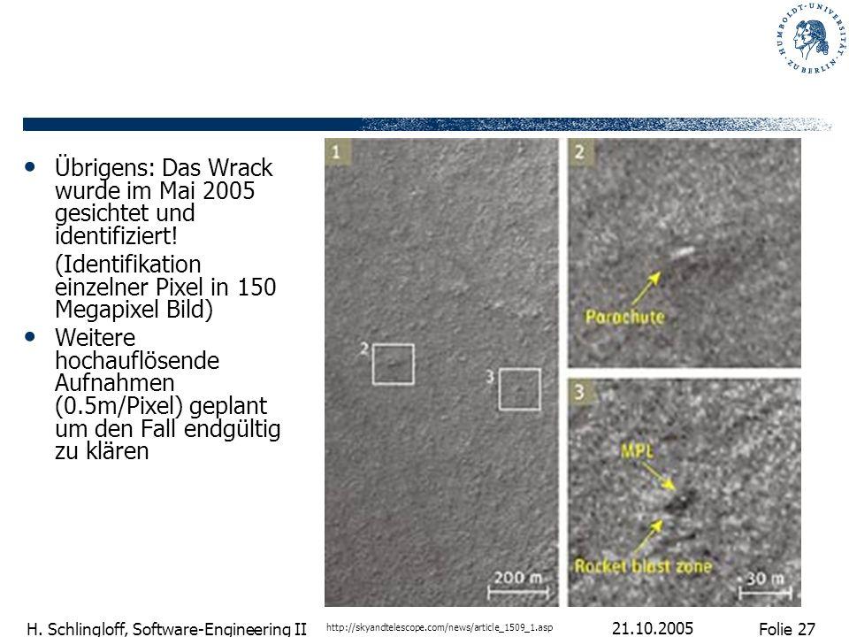 Übrigens: Das Wrack wurde im Mai 2005 gesichtet und identifiziert!