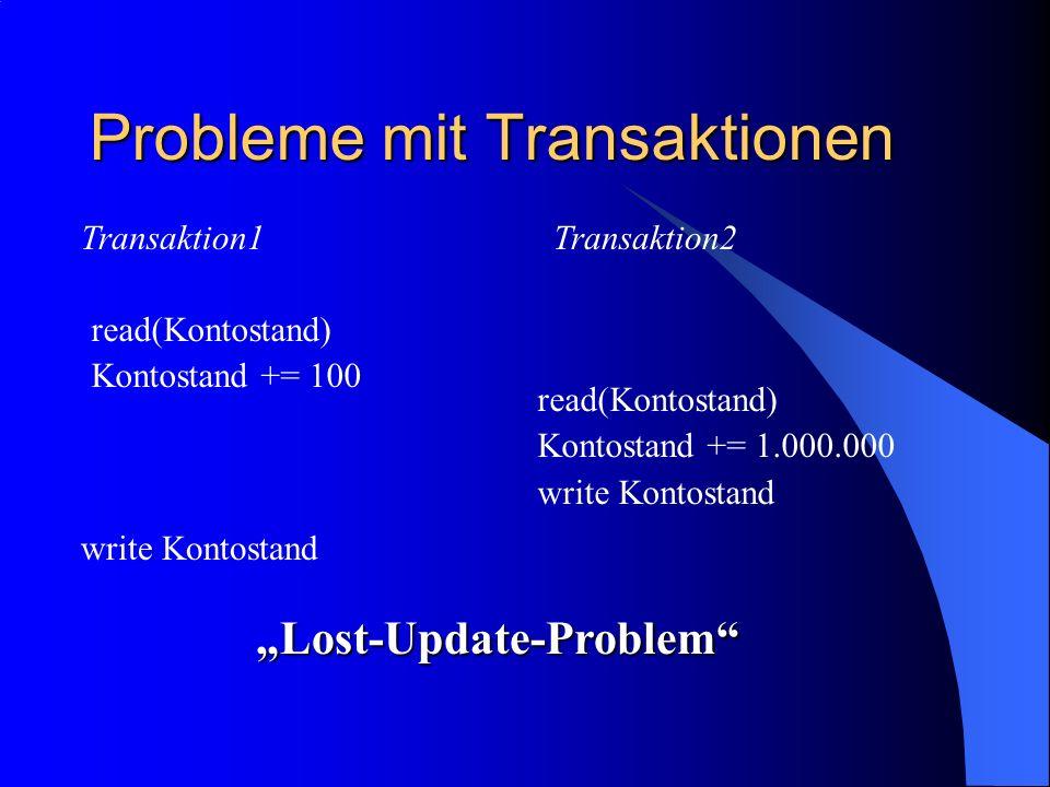 Probleme mit Transaktionen