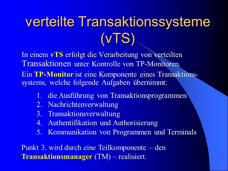 verteilte Transaktionssysteme (vTS)