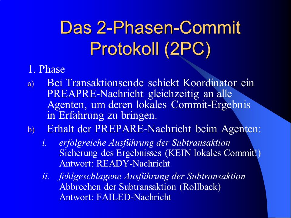 Das 2-Phasen-Commit Protokoll (2PC)