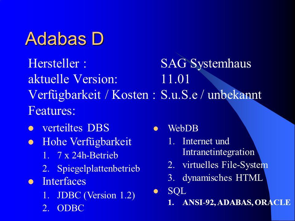 Adabas D Hersteller : SAG Systemhaus aktuelle Version: 11.01