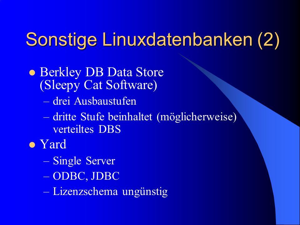 Sonstige Linuxdatenbanken (2)