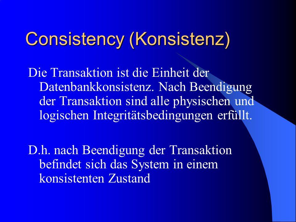 Consistency (Konsistenz)
