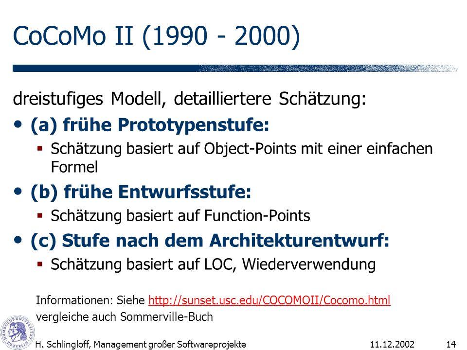 CoCoMo II (1990 - 2000) dreistufiges Modell, detailliertere Schätzung: