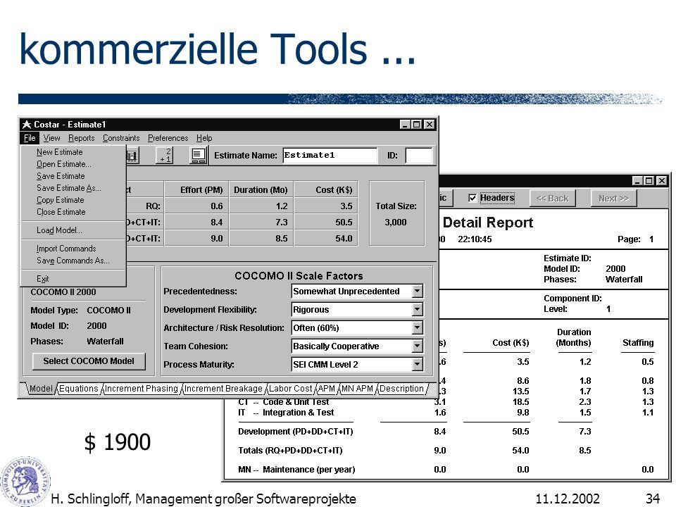 kommerzielle Tools ... $ 1900 H. Schlingloff, Management großer Softwareprojekte 11.12.2002