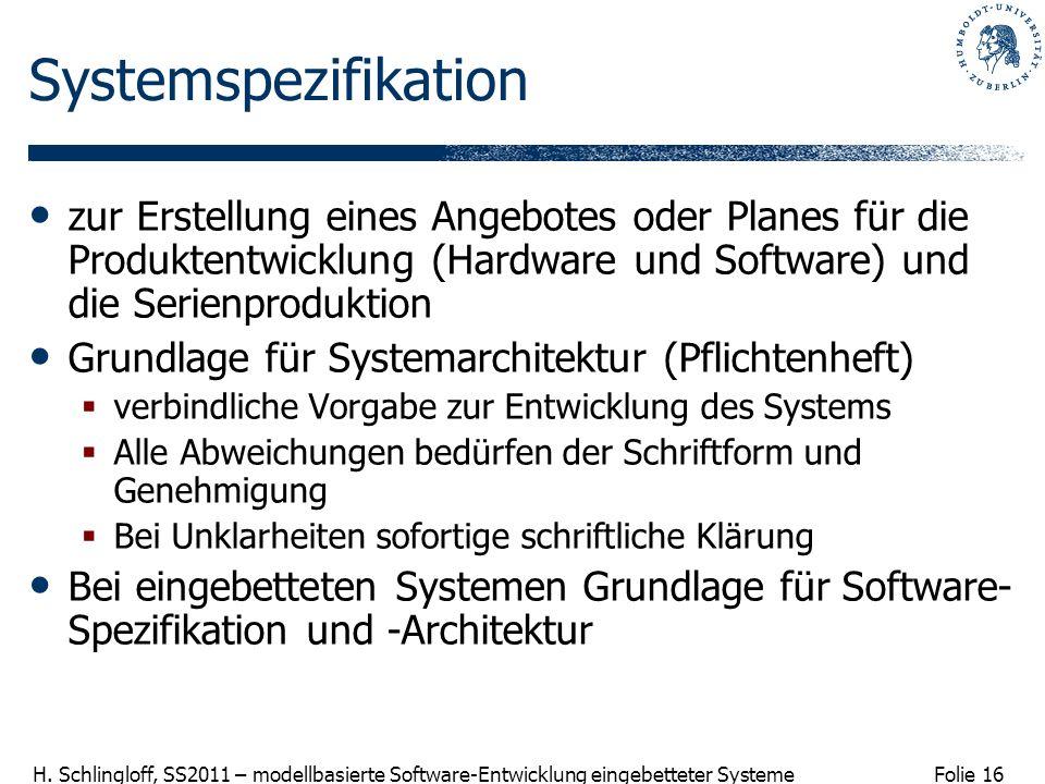 Systemspezifikation zur Erstellung eines Angebotes oder Planes für die Produktentwicklung (Hardware und Software) und die Serienproduktion.