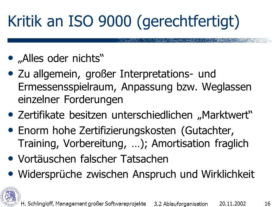 Kritik an ISO 9000 (gerechtfertigt)