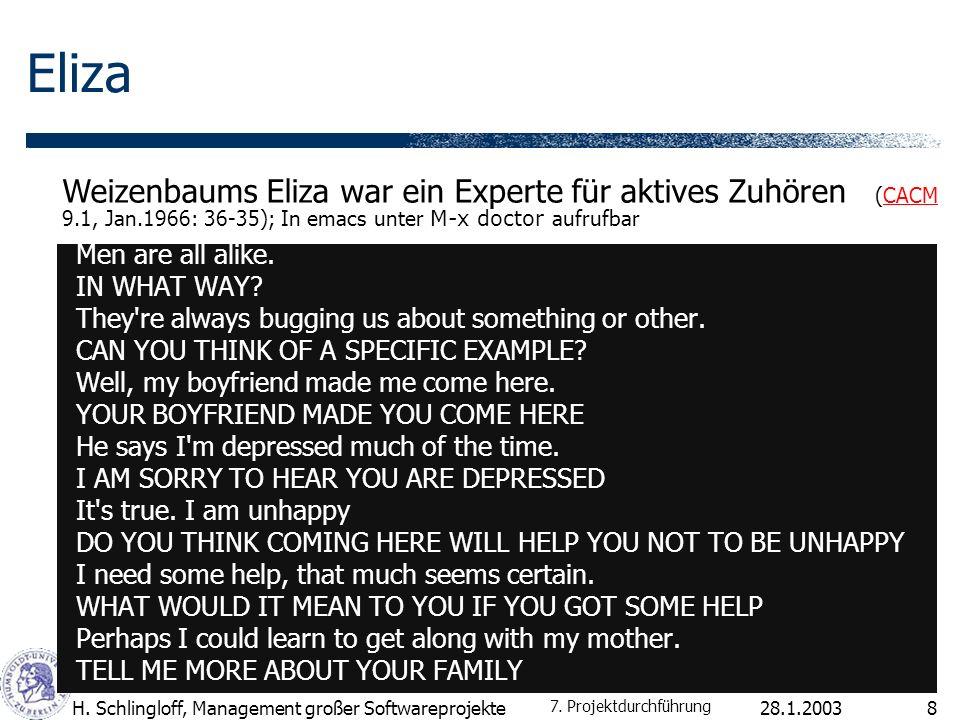 Eliza Weizenbaums Eliza war ein Experte für aktives Zuhören (CACM 9.1, Jan.1966: 36-35); In emacs unter M-x doctor aufrufbar.