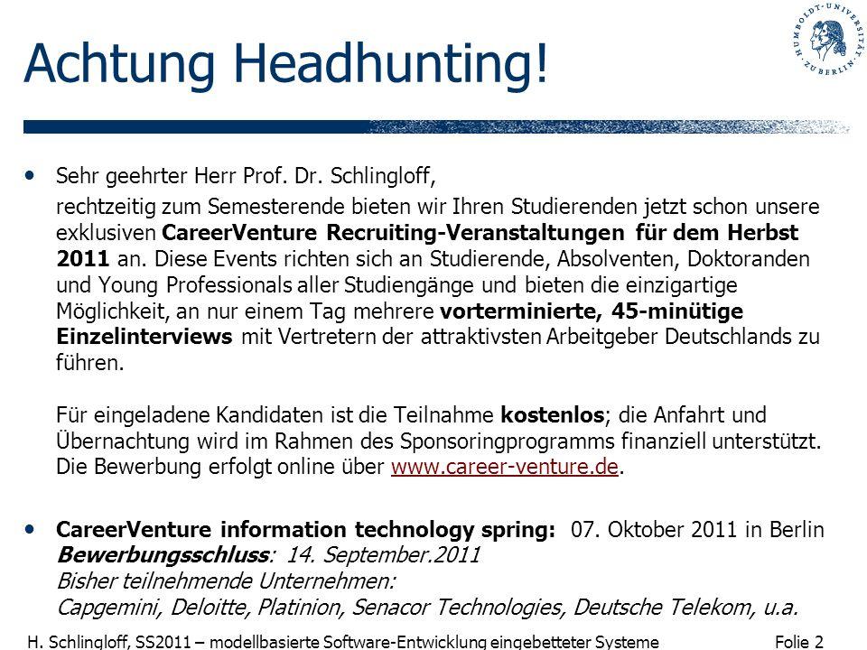 Achtung Headhunting! Sehr geehrter Herr Prof. Dr. Schlingloff,