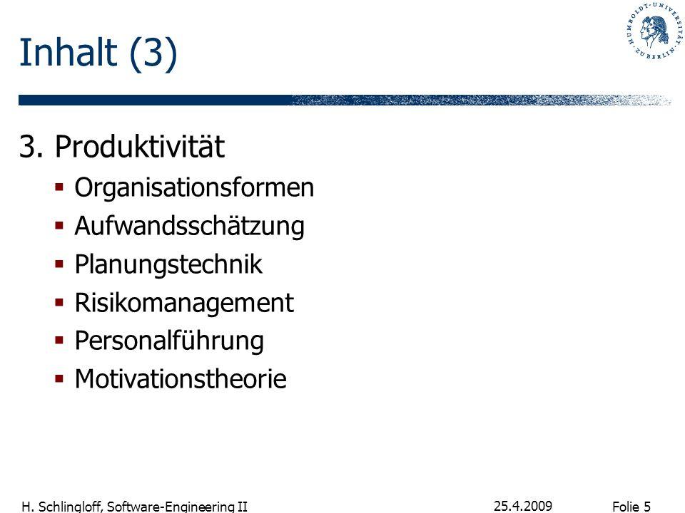 Inhalt (3) 3. Produktivität Organisationsformen Aufwandsschätzung