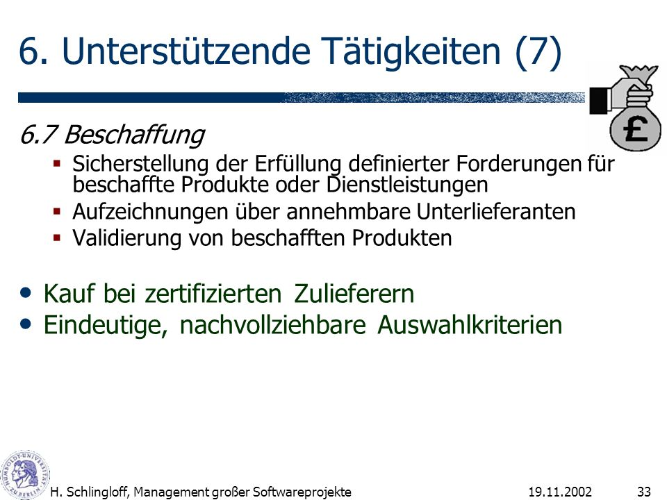 6. Unterstützende Tätigkeiten (7)