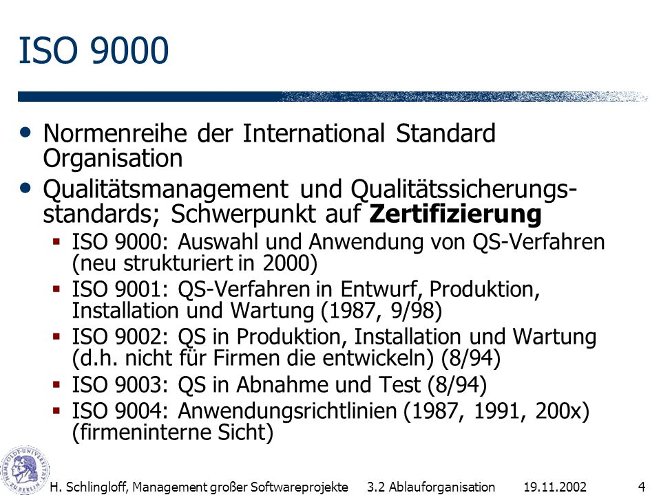ISO 9000 Normenreihe der International Standard Organisation