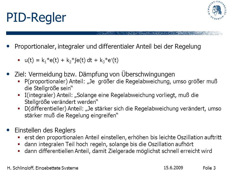 PID-Regler Proportionaler, integraler und differentialer Anteil bei der Regelung. u(t) = k1*e(t) + k2*e(t) dt + k3*e(t)
