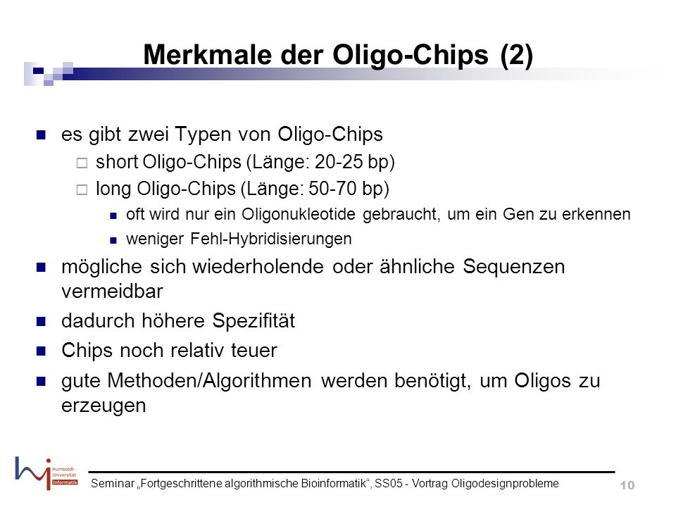 Merkmale der Oligo-Chips (2)