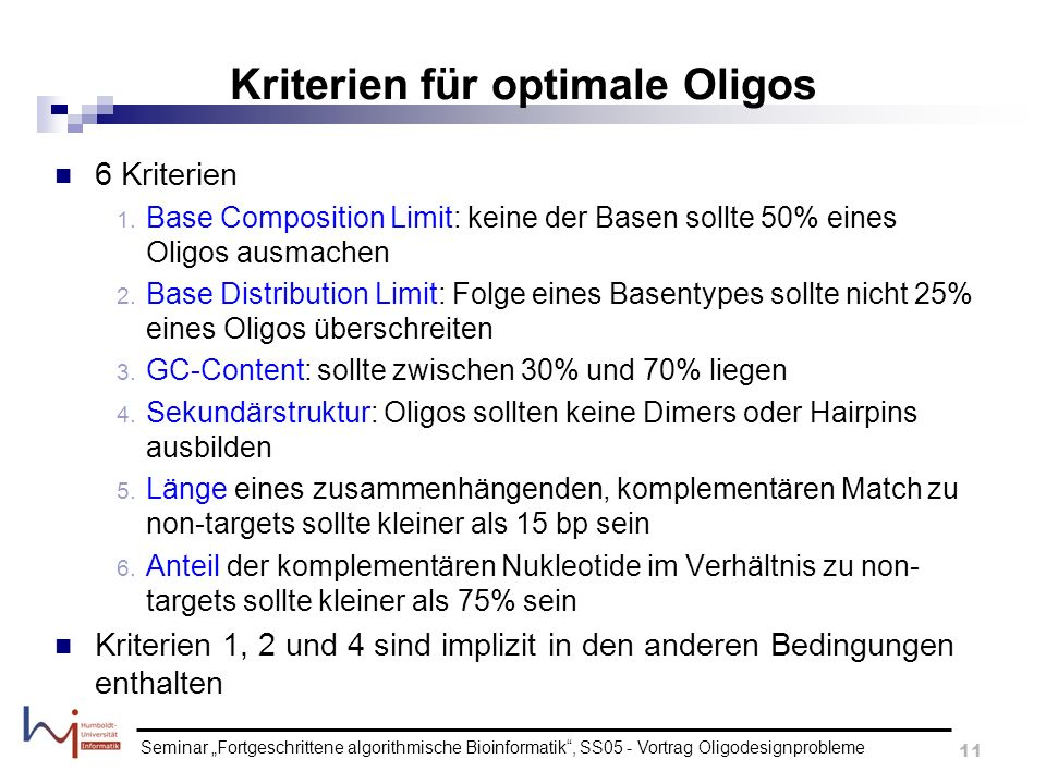 Kriterien für optimale Oligos