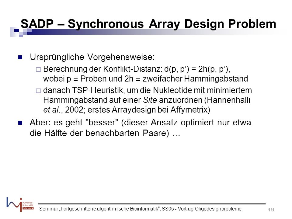 SADP – Synchronous Array Design Problem