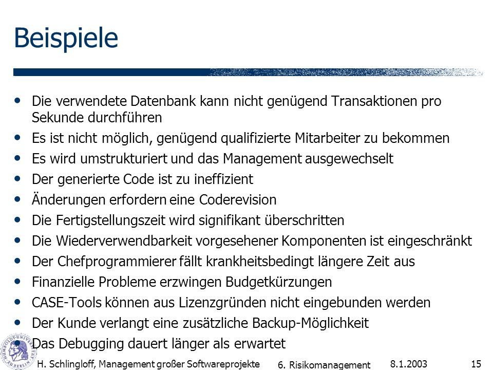 Beispiele Die verwendete Datenbank kann nicht genügend Transaktionen pro Sekunde durchführen.