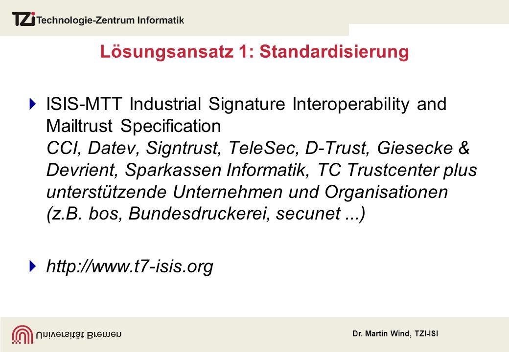 Lösungsansatz 1: Standardisierung